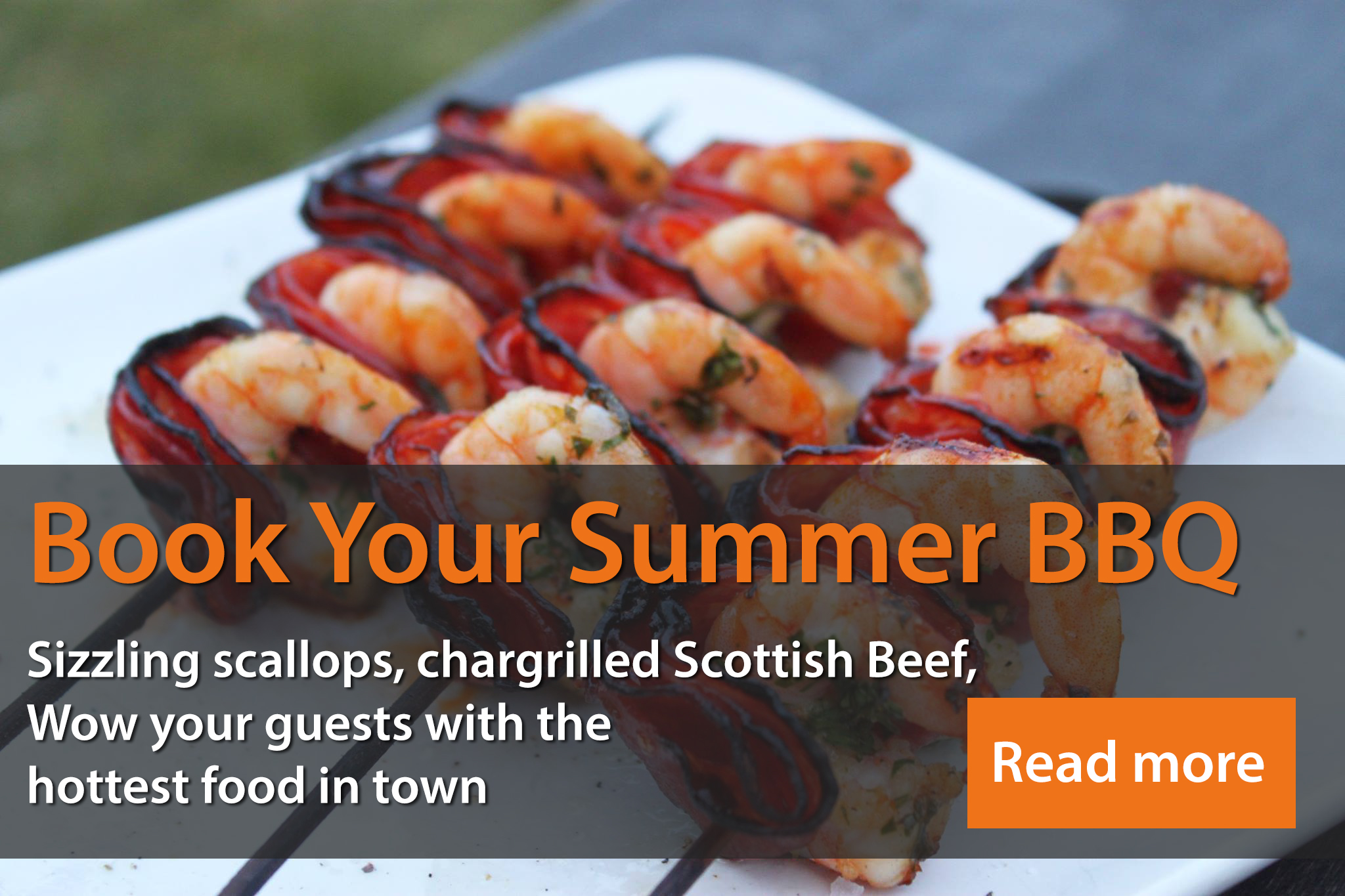 Book your summer BBQ